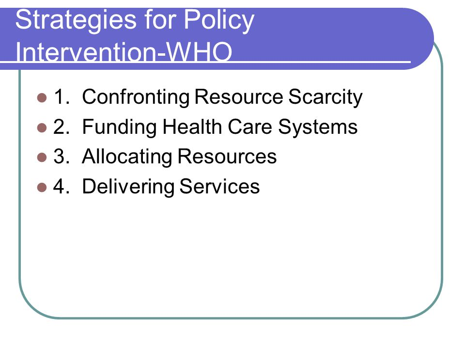 Strategies for Policy Intervention-WHO