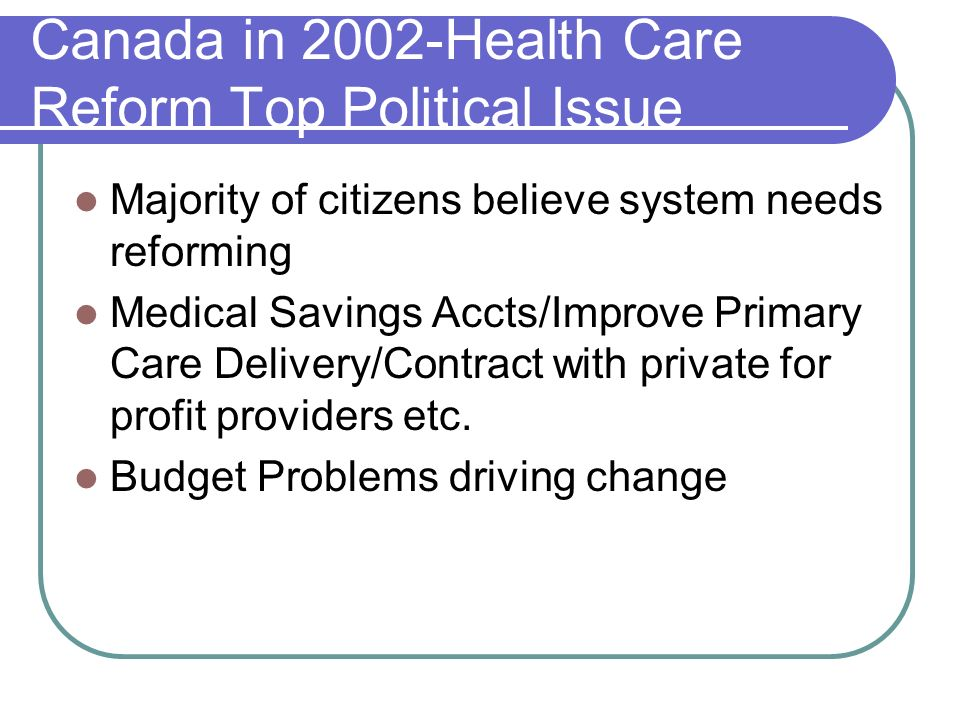 Canada in 2002-Health Care Reform Top Political Issue