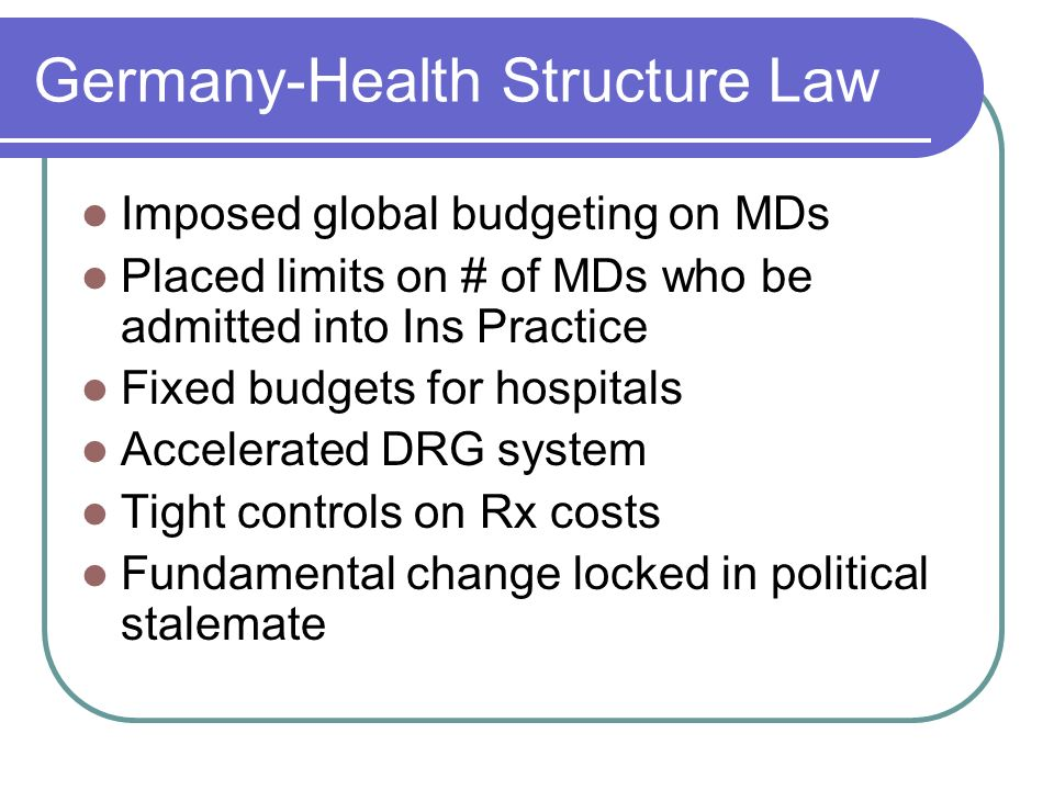 Germany-Health Structure Law