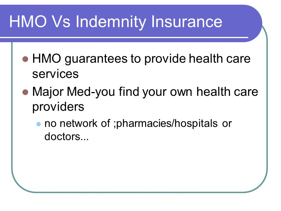 HMO Vs Indemnity Insurance