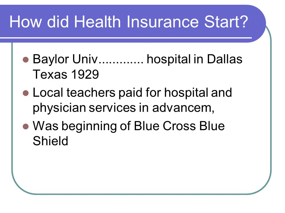 How did Health Insurance Start