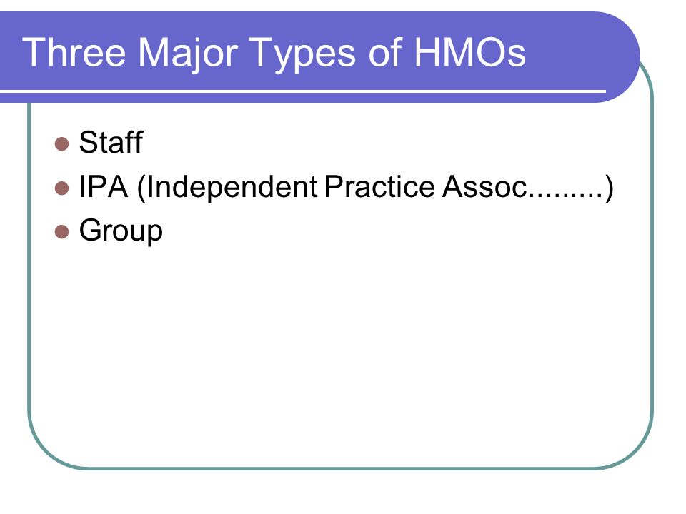 Three Major Types of HMOs