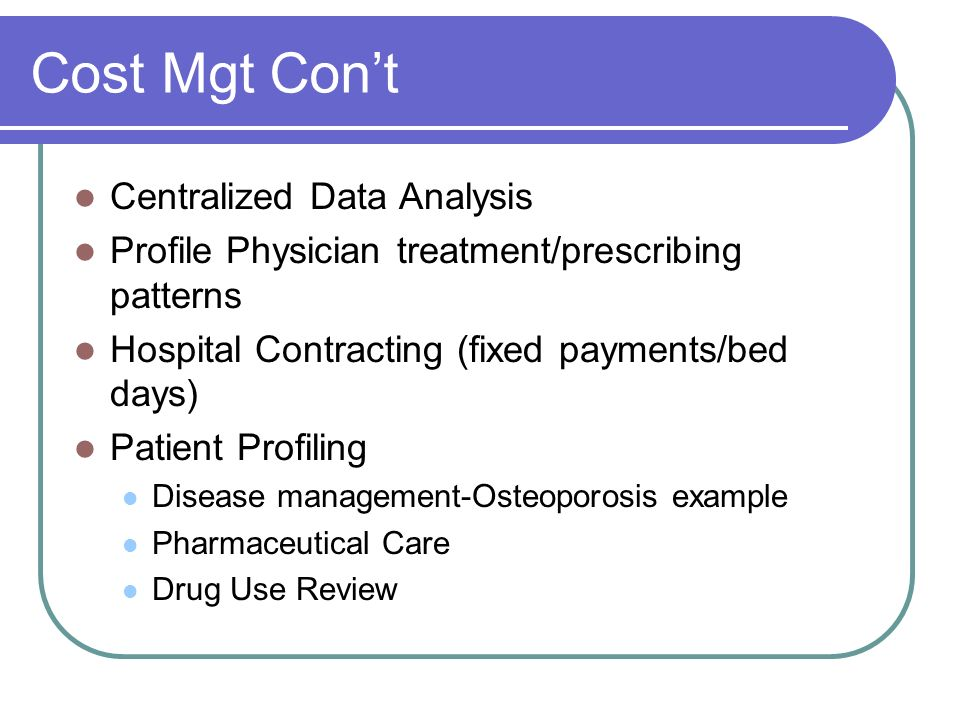 Cost Mgt Con't Centralized Data Analysis