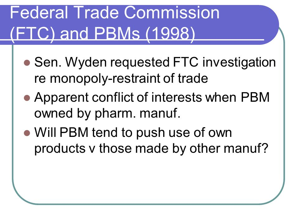 Federal Trade Commission (FTC) and PBMs (1998)