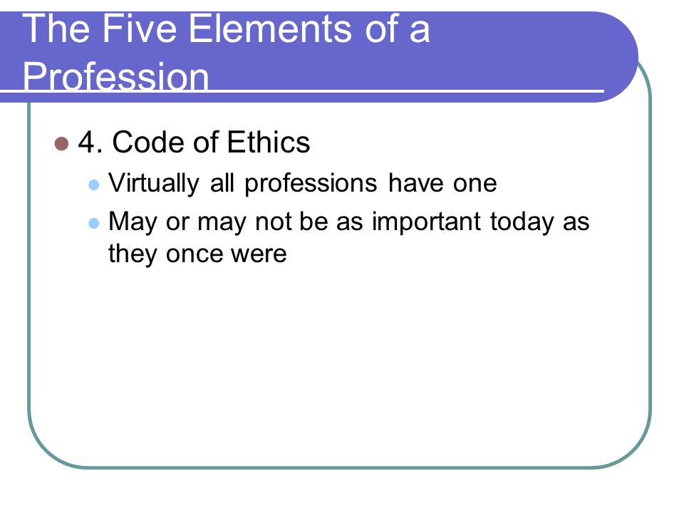 The Five Elements of a Profession