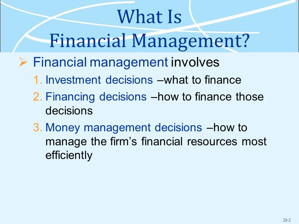 do financial management decisions influence firm The cumulative impact of the allocation of resources by managers at any level has more real-world effect on strategy than any plans developed at headquarters.