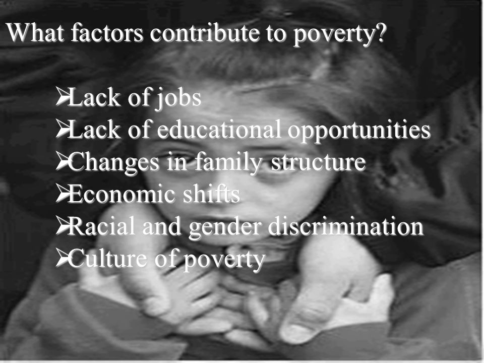 Social Factors That Contribute to Poverty