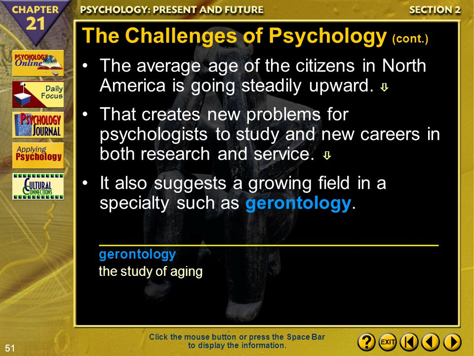 The Challenges Of Psychology (cont.)