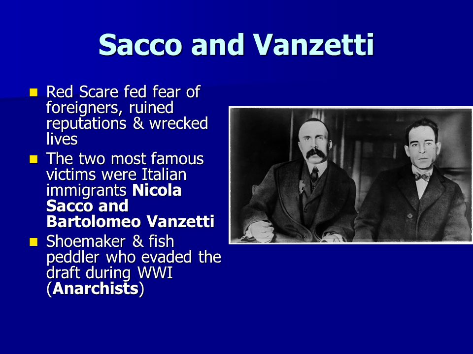 the communist actions of sacco and vanzetti Sacco-vanzetti case  john dos passos, facing the chair: sacco and vanzetti (1927)  in both the anarchist movement and the communist party.