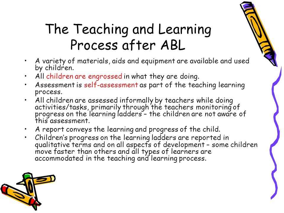 The Teaching and Learning Process after ABL