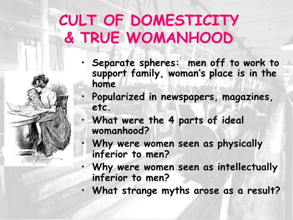 the cult of domesticity and true womanhood essay Can anyone give me an example of the cult of domesticity have your read the the important article by barbara welter called the cult of true womanhood provide specific examples, a show or genre perhaps, to show how television reflects to changes in society.