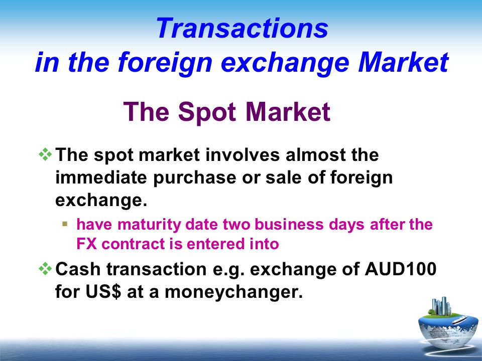 Understanding How The Foreign Exchange Market Works
