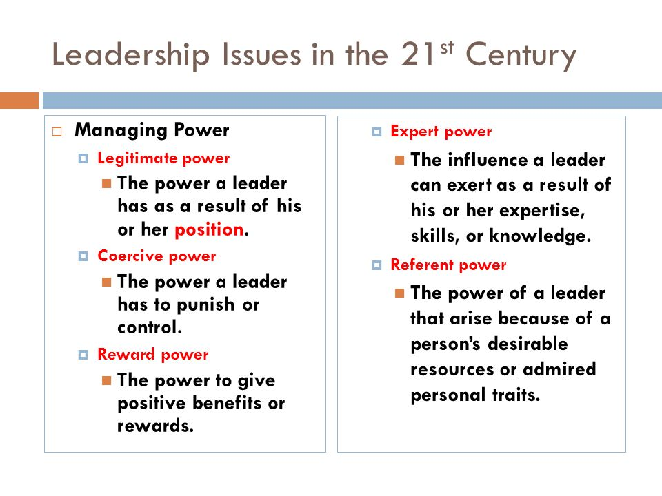 leadership issues in the 21st century Competency-based leadership for the 21st century  will distinguish between superior and satisfactory leadership in the 21st century  social issues,.