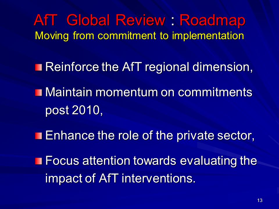 AfT Global Review : Roadmap Moving from commitment to implementation