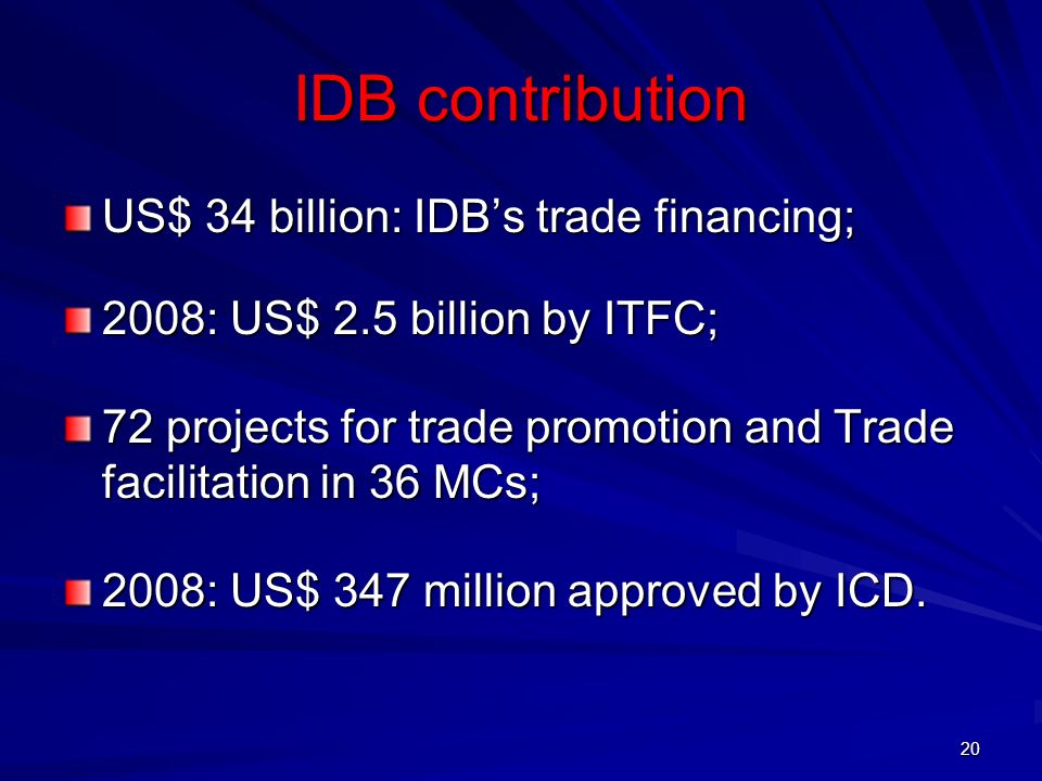 IDB contribution US$ 34 billion: IDB's trade financing;
