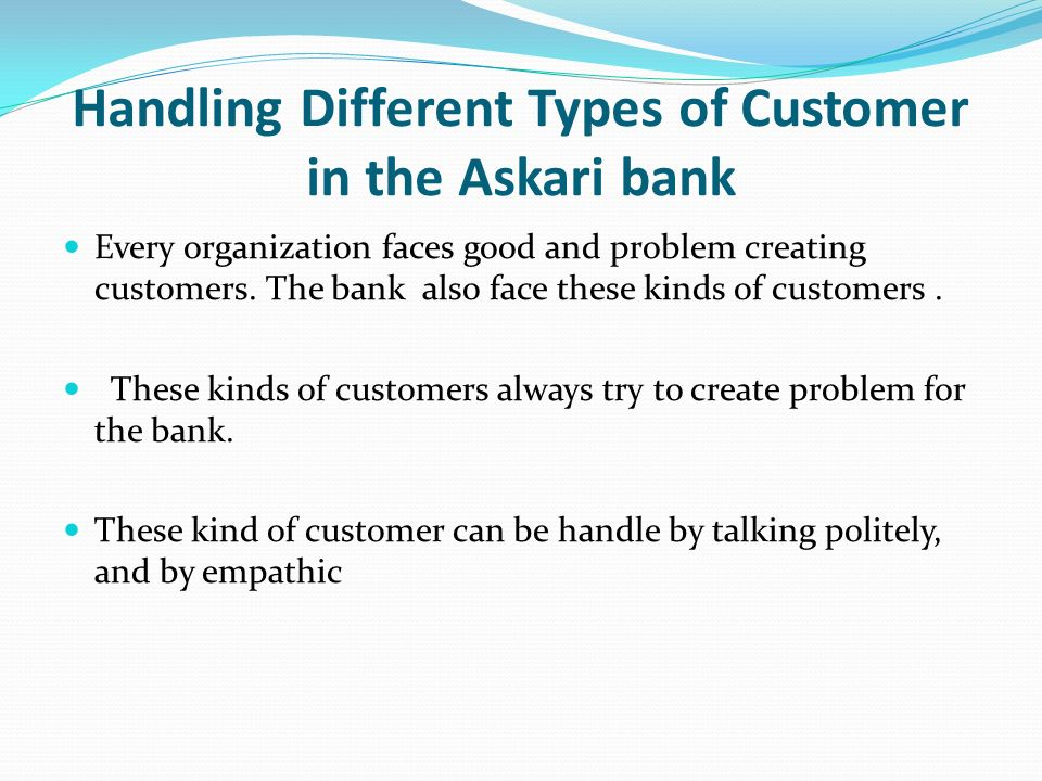 relationship between bank and customer types The relationship between customer  to examine the relationship between customer satisfaction and service quality  relationship between service.