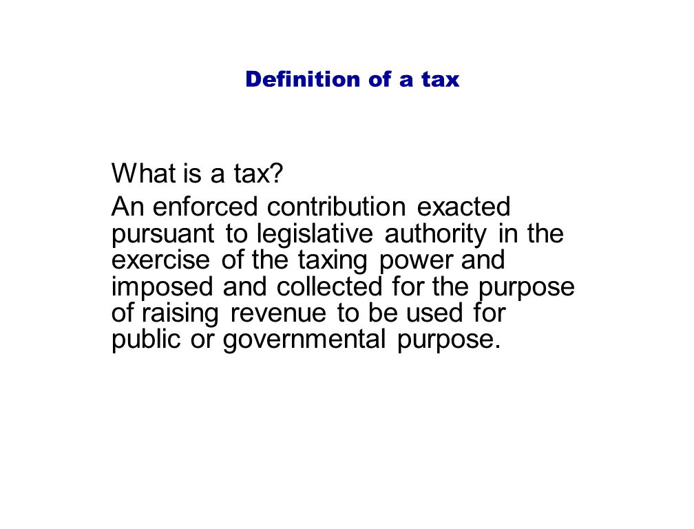 what is actually the particular goal of taxation
