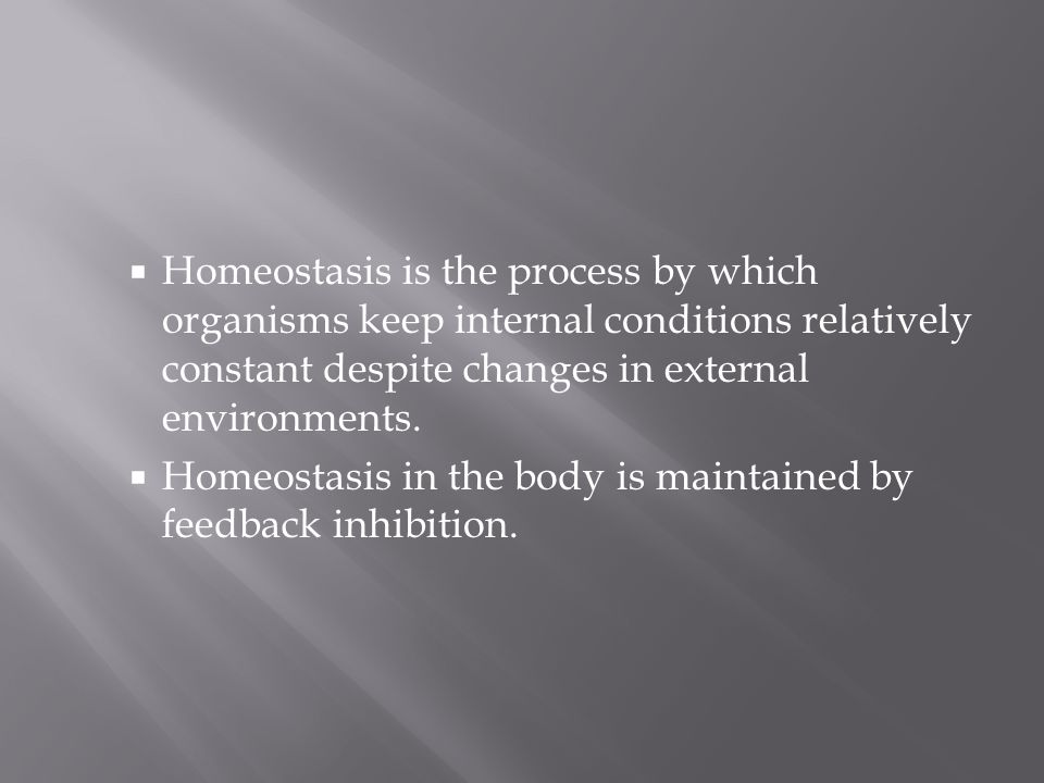 Homeostasis is the process by which organisms keep internal conditions relatively constant despite changes in external environments.