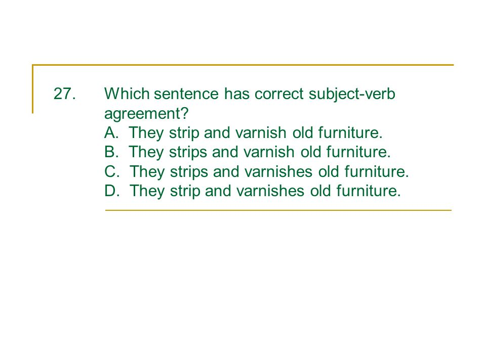 Grammar ppt download 28 which sentence has correct subject verb agreement platinumwayz