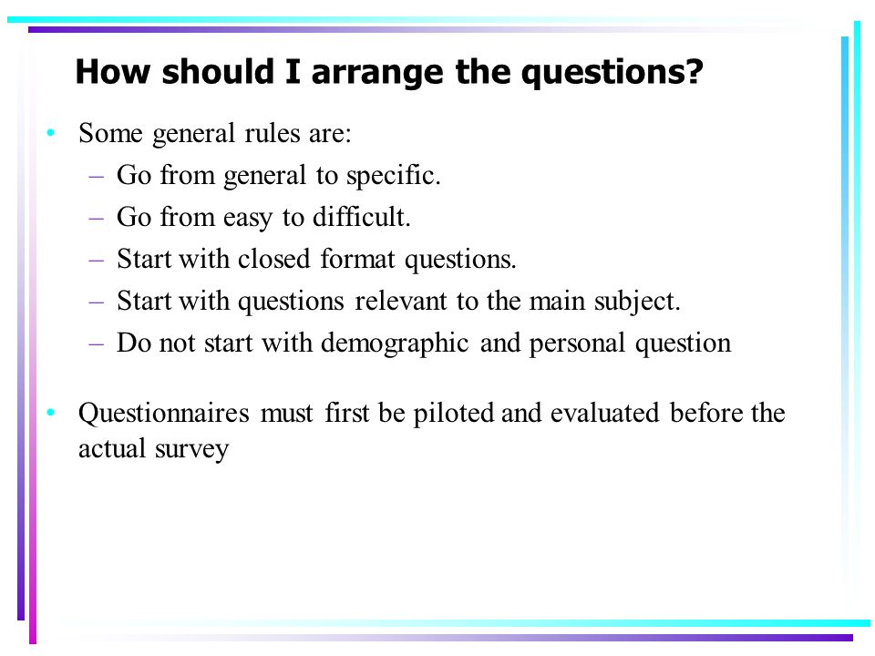 How should I arrange the questions