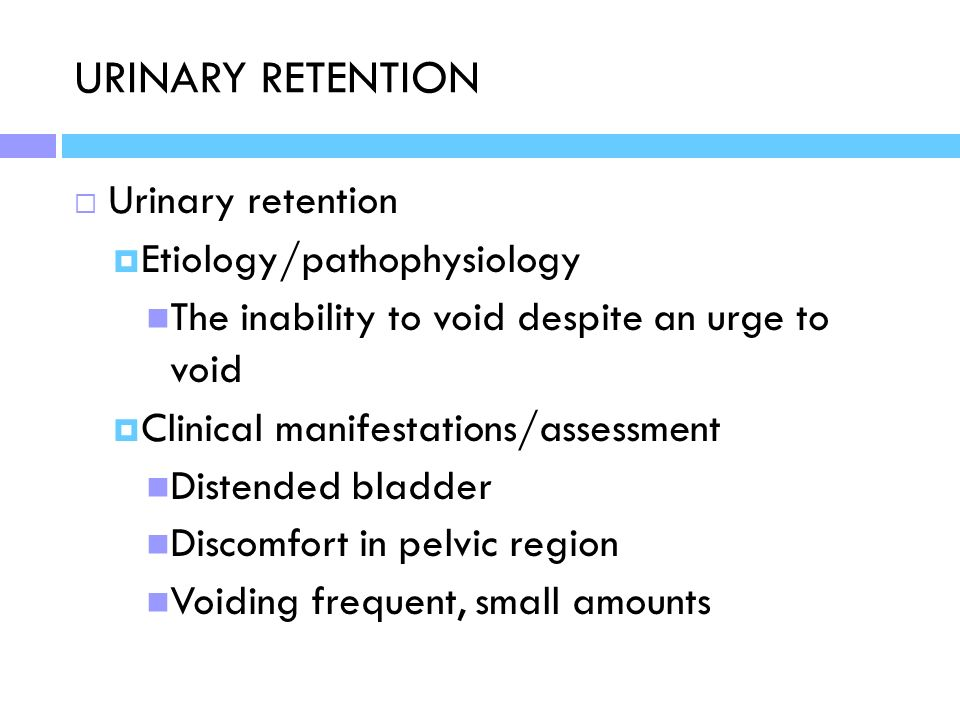 urinary retention essay Start studying medication essay- atropine learn vocabulary constipation, photophobia, palpitations, urinary retention, hyperthermia, dilated pupils, agitation.