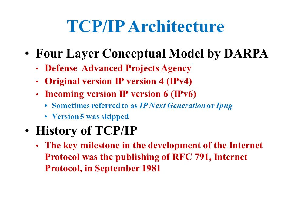 a history of the development of tcp and ip by the department of defense Who invented the internet by  these groundbreaking ideas landed licklider a position as director of the us department of defense  vinton cerf and robert kahn invented tcp/ip protocol in .