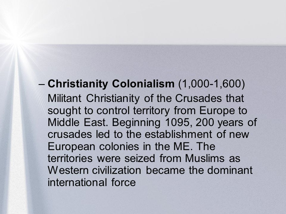 Christianity Colonialism (1,000-1,600)