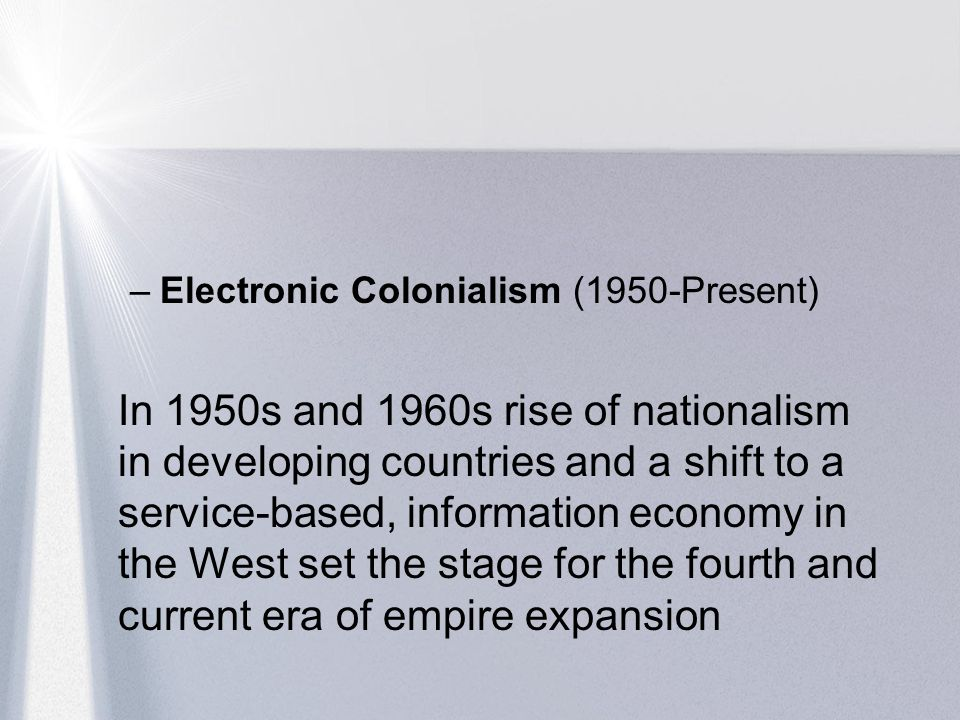 Electronic Colonialism (1950-Present)