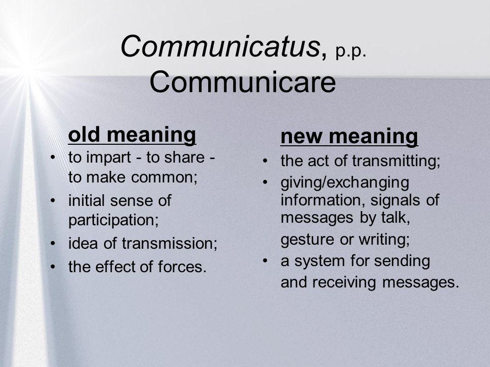 Communicatus, p.p. Communicare