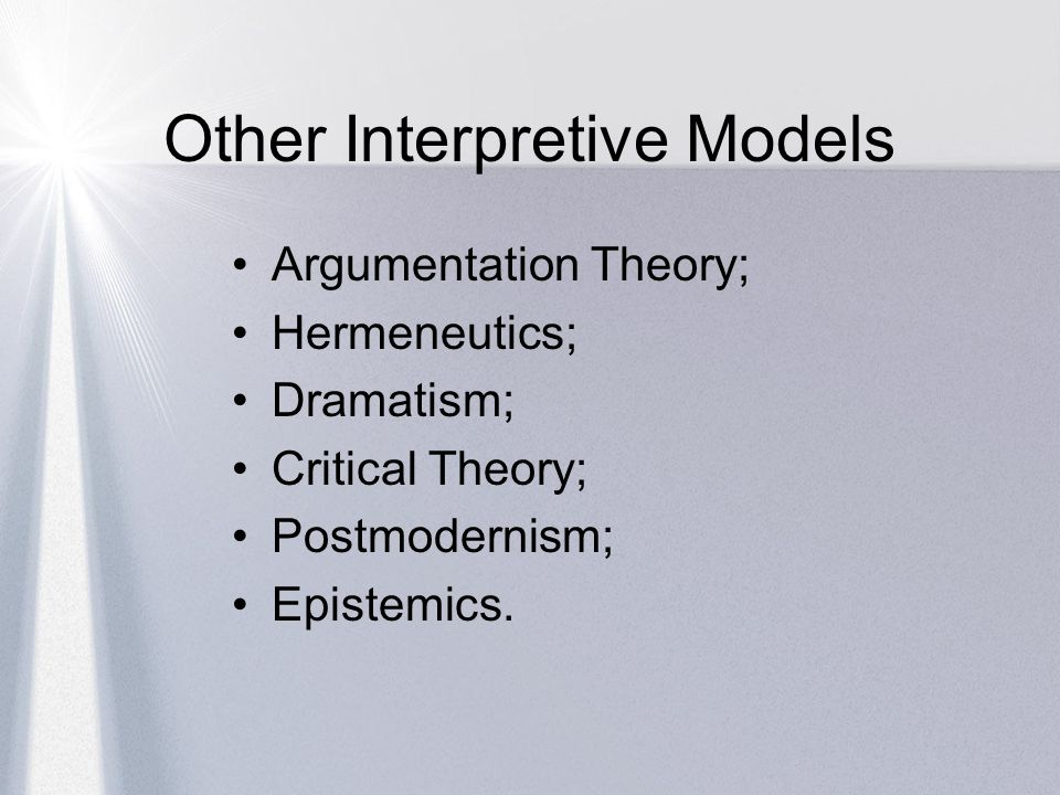 Other Interpretive Models