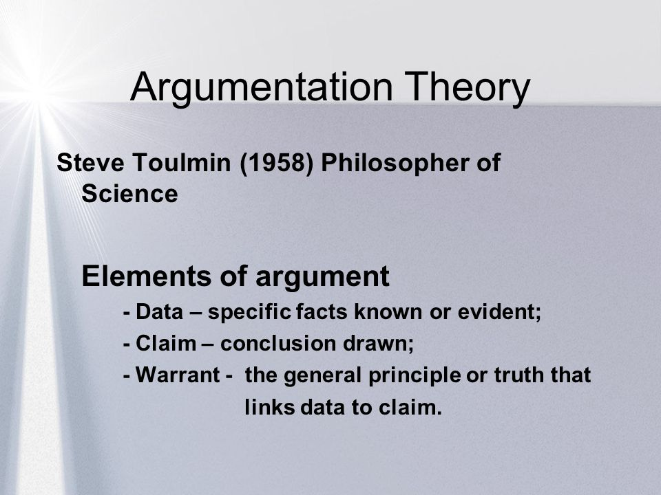 Argumentation Theory Elements of argument
