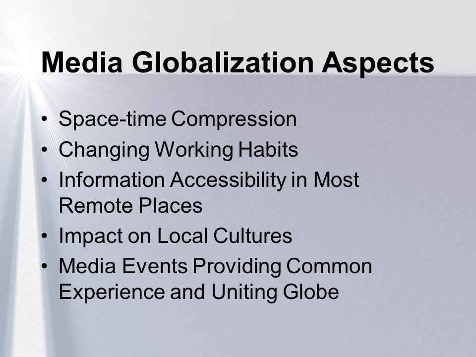 Media Globalization Aspects