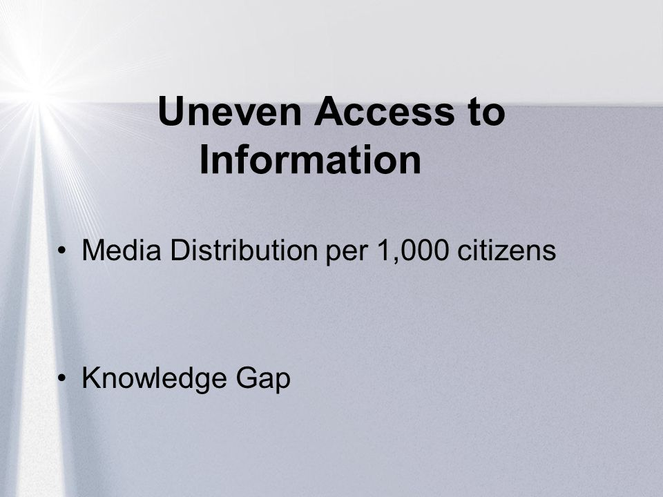 Uneven Access to Information