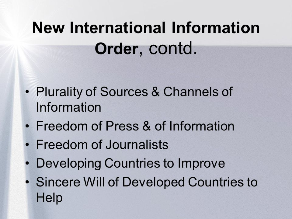 New International Information Order, contd.
