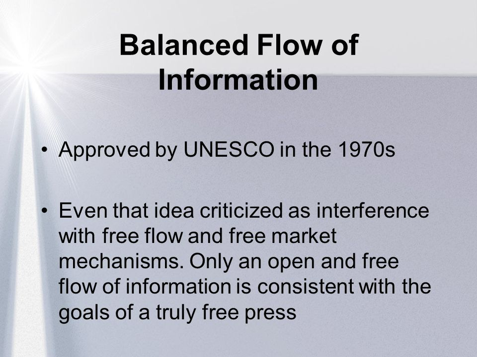 Balanced Flow of Information