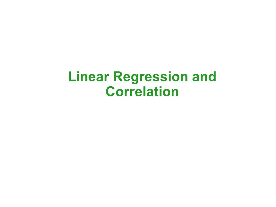 linear correlation and regression analysis These relationships graphically through simple linear regression models   ultimately, data analysis is about understanding relationships among variables.