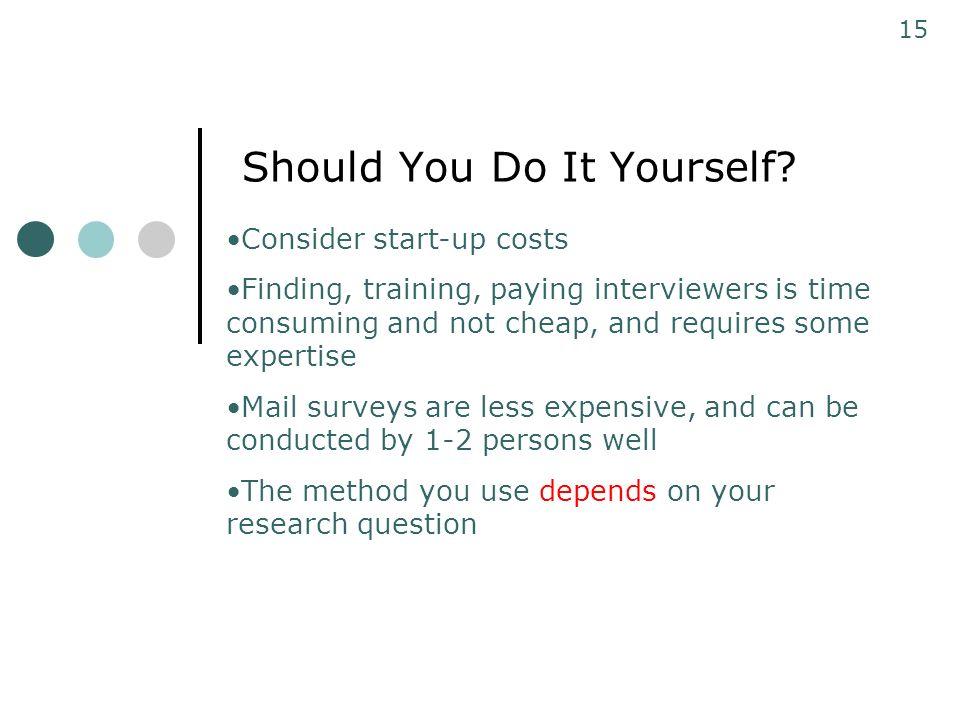Survey research and other ways of asking questions ppt video should you do it yourself solutioingenieria Choice Image