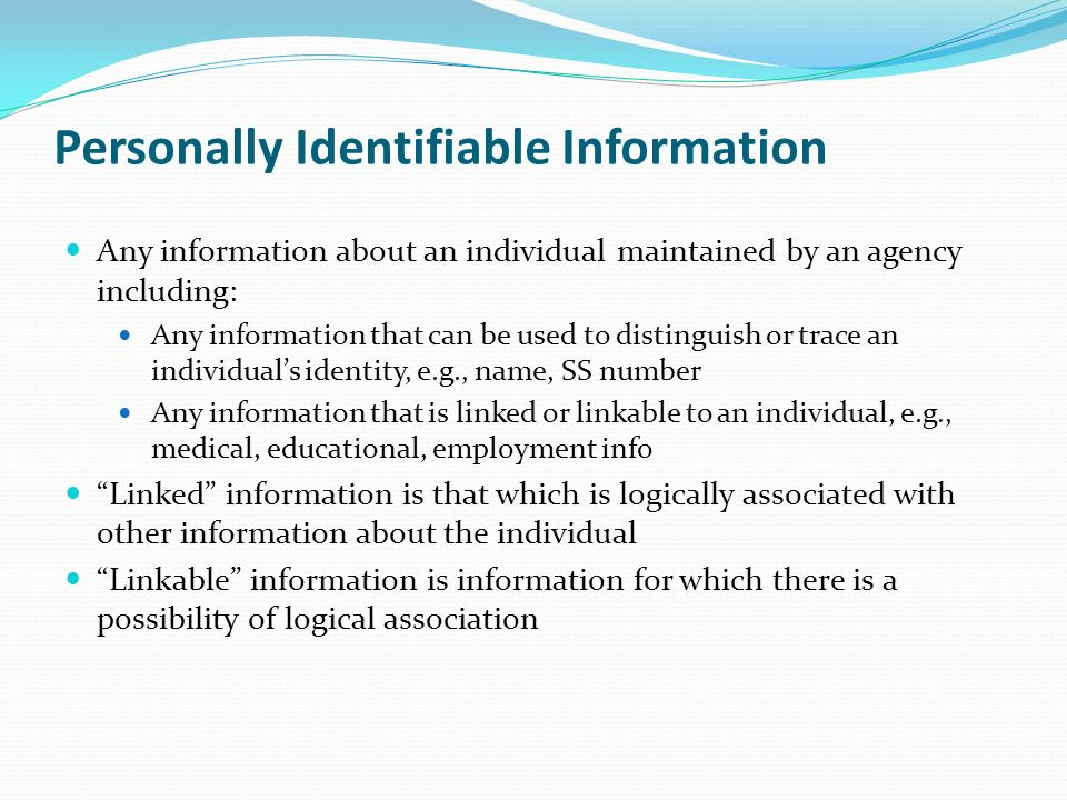 "personally identifiable information It looks like many organisations advise to start a compliance journey towards the general data protection regulation by evaluating the ""personally identifiable information"" held by the."