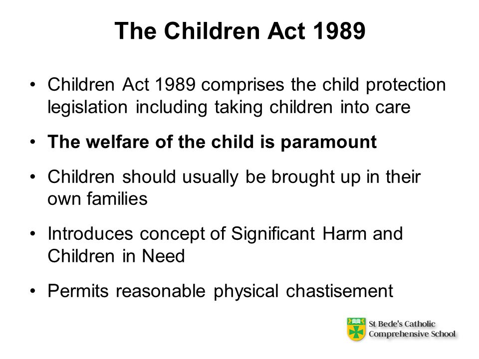 children act 1989 essay Free sample essay on summarise the laws and codes of practice affecting work in schools •children act 2006 the children act 1989 the children act 1989 was designed to promote the interests.