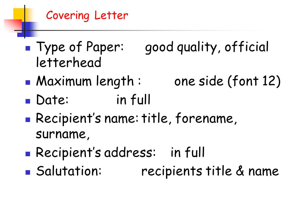 Type of Paper: good quality, official letterhead