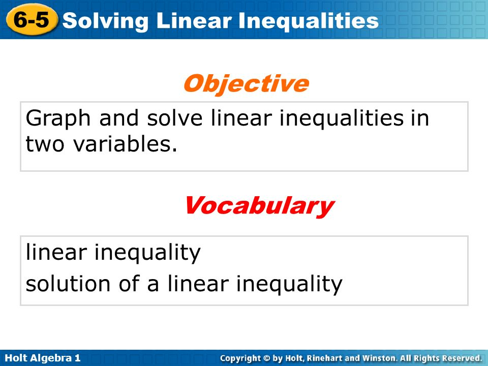 Objective Graph and solve linear inequalities in two variables.