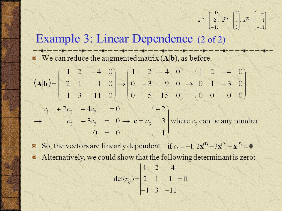 Example 3: Linear Dependence (2 of 2)