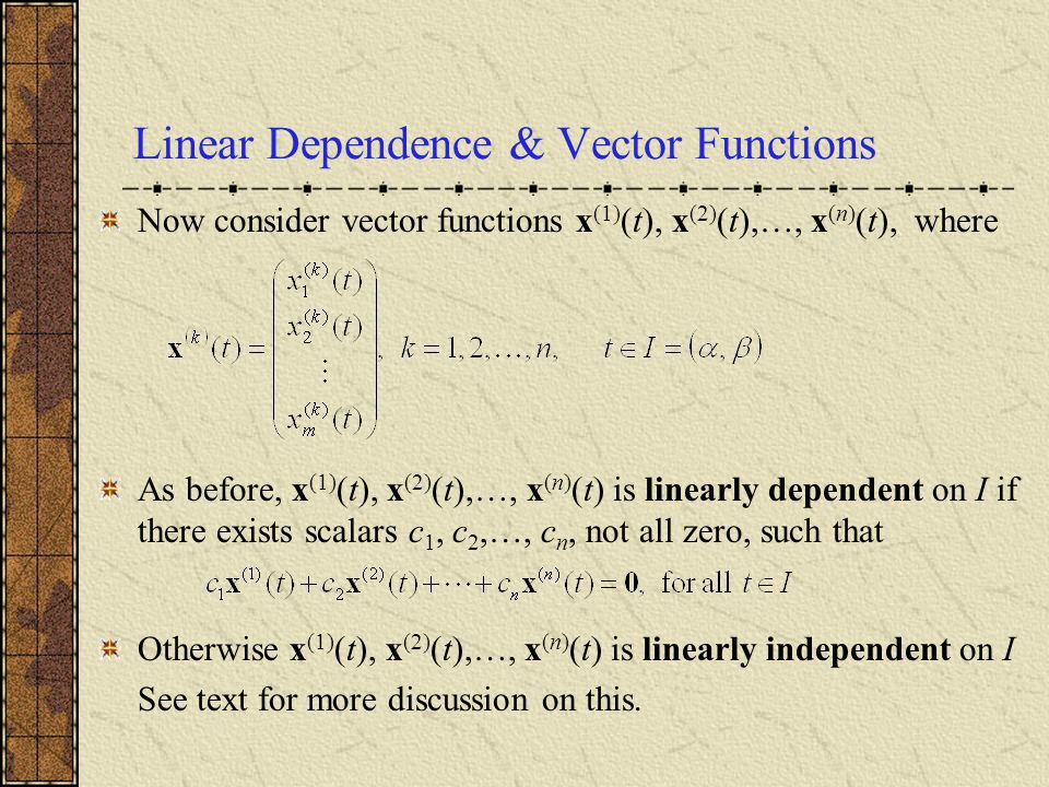 Linear Dependence & Vector Functions