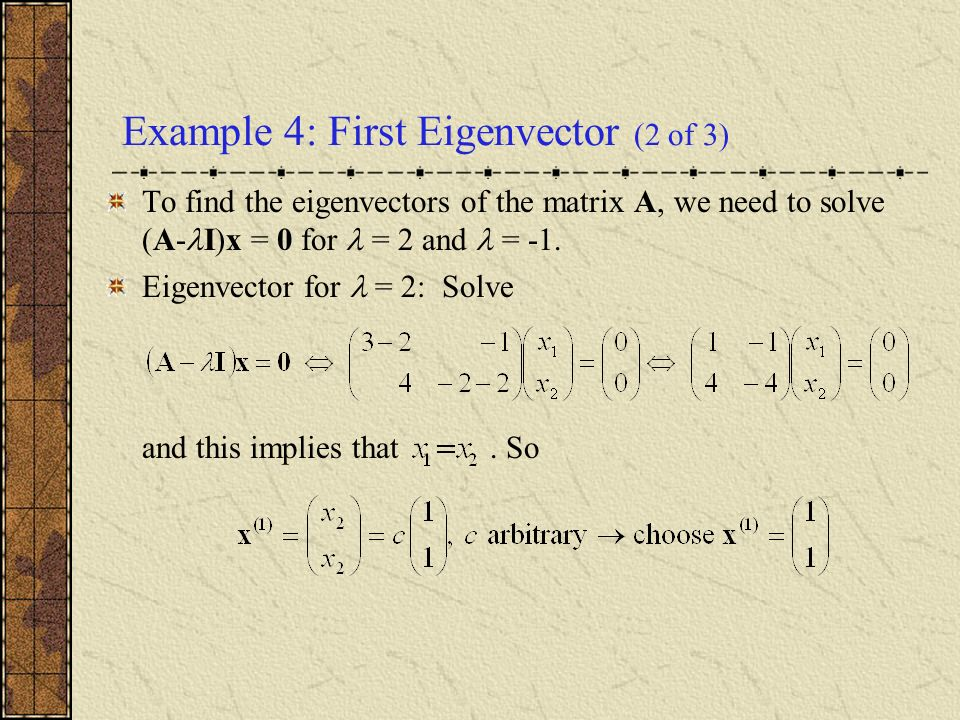 Example 4: First Eigenvector (2 of 3)
