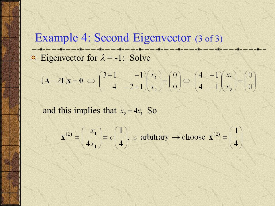 Example 4: Second Eigenvector (3 of 3)