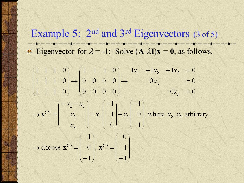 Example 5: 2nd and 3rd Eigenvectors (3 of 5)