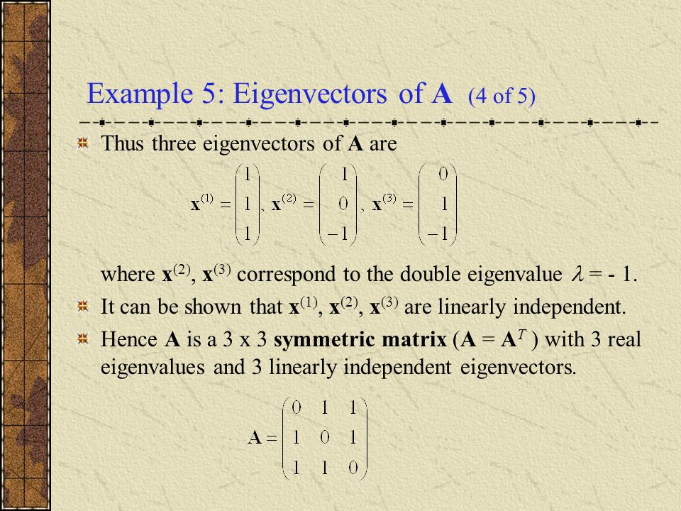 Example 5: Eigenvectors of A (4 of 5)