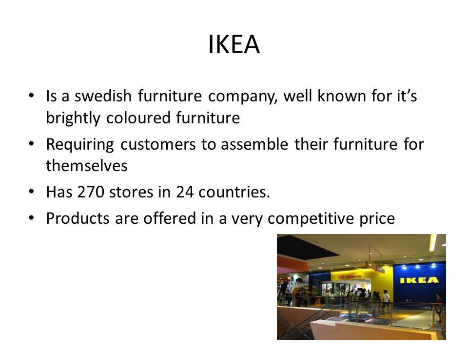 ikea business model 'to create a better everyday life for the many people', this is the ikea vision our  business idea is 'to offer a wide range of well-designed, functional home.