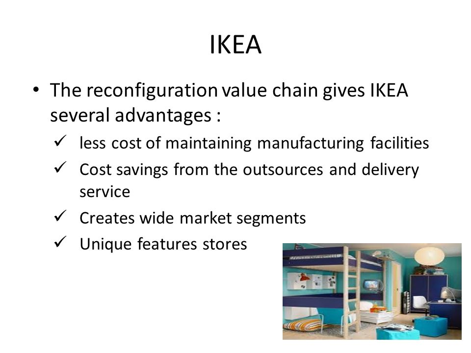 value chain ikea Value chain ikea in tegra d value chain 02/03/2015 11 ikea in tegra d value chain harish jakhar product development engineer people perspective 02/03/2015 12.