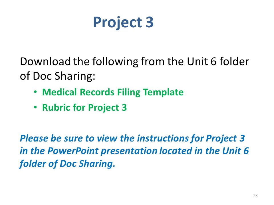 Medical records management ppt video online download project 3 download the following from the unit 6 folder of doc sharing medical records toneelgroepblik Gallery